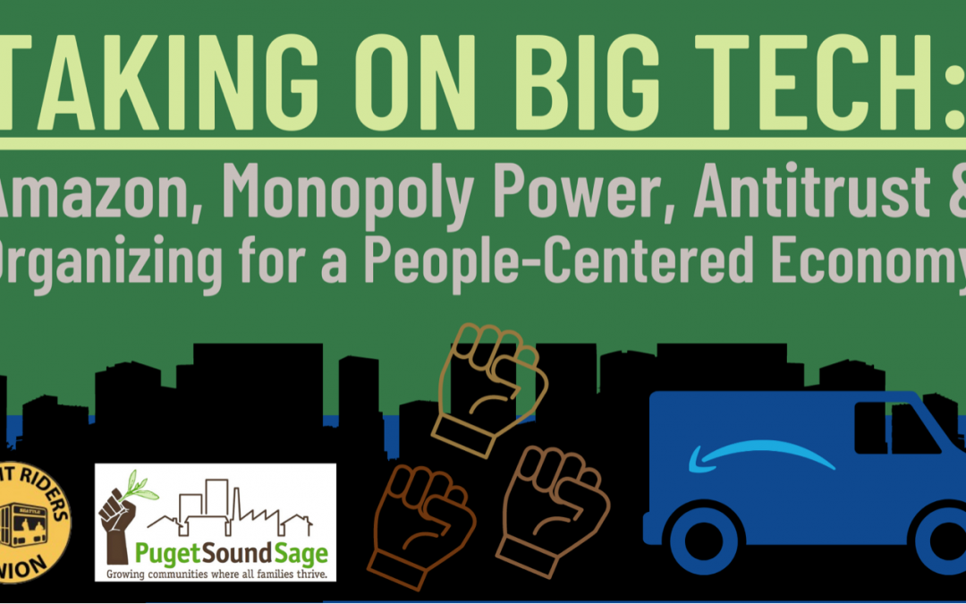 Taking on Big Tech: Amazon, Monopoly Power, Antitrust & Organizing for a People-Centered Economy